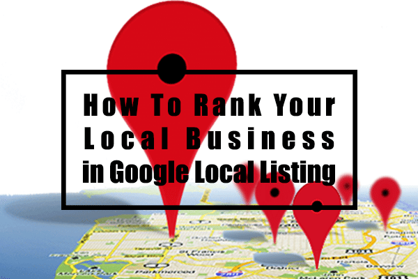 how-to-rank-your-local-business-in-google-local-listing