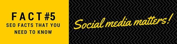 Fact 5 Social media matters